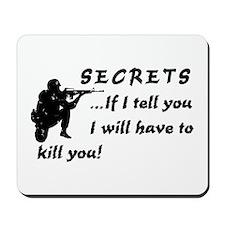 Secrets, If I tell you -  Mousepad