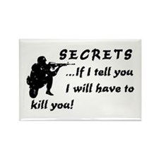 Secrets, If I tell you - Rectangle Magnet