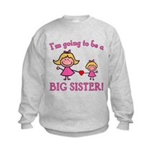 Going To Be a Big Sister Sweatshirt