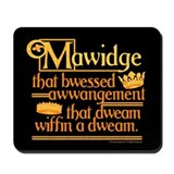 Princess Bride Mawidge Speech Mousepad