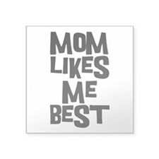 "Mom Likes Me Square Sticker 3"" x 3"""