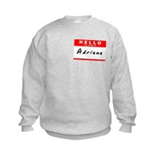 Adriana, Name Tag Sticker Sweatshirt
