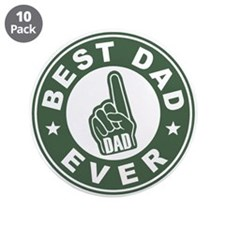 "Best Dad Ever 3.5"" Button (10 pack)"