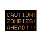 Caution Zombies Ahead - Magnet