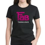 Fab Tabulous Women's Dark T-Shirt