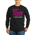 Fab Tabulous Long Sleeve Dark T-Shirt