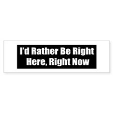 Funny Now Bumper Sticker