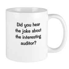 Auditing Joke Interesting Auditor Mug