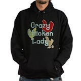 Crazy Chicken Lady Hoody