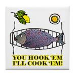 You Hook 'Em Fishing Tile Coaster