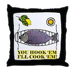 You Hook 'Em Fishing Throw Pillow