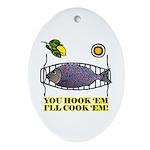 You Hook 'Em Fishing Oval Ornament