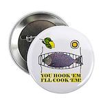 You Hook 'Em Fishing Button