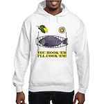 You Hook 'Em Fishing Hooded Sweatshirt