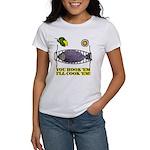 You Hook 'Em Fishing Women's T-Shirt