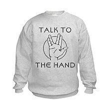 Talk to the Spock Hand Sweatshirt