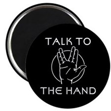 Talk to the Spock Hand Magnet