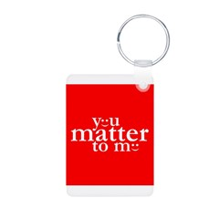 You Matter to Me Day Photo Keychain