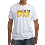 Set the Table Fitted T-Shirt