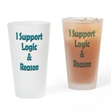 I Support Logic & Reason Drinking Glass
