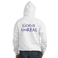 God is unreal Hoodie