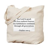 Psalms 100:5 Tote Bag