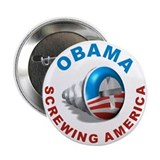 "Obama Screwing America, 2.25"" Button"