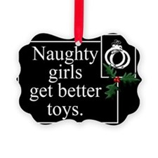 Naughty Girls Ornament