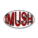 I Mush Oval Car Magnet