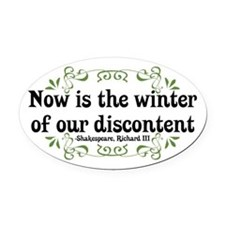 Winter of Discontent Oval Car Magnet