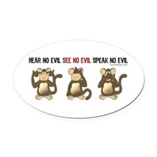 Hear No Evil... Oval Car Magnet