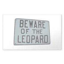 BEWARE OF THE LEOPARD Rectangle Decal