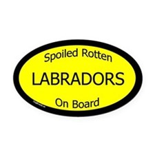 Spoiled Labradors On Board Oval Car Magnet