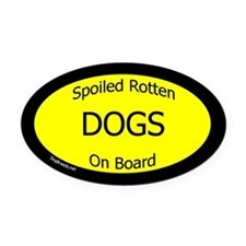 Spoiled Dogs On Board Oval Car Magnet
