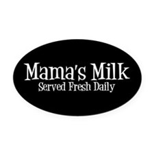 Mama's Milk Oval Car Magnet