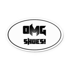 OMG Shoes 1.0 Oval Car Magnet