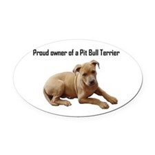 Proud owner of a Pit Bull Puppy Oval Car Magnet