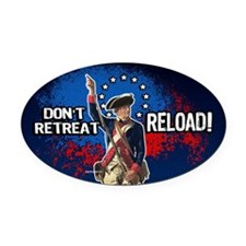 Don't Retreat - Reload Oval Car Magnet