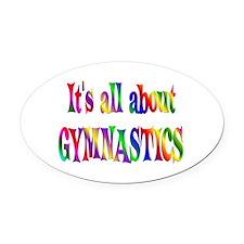About Gymnastics Oval Car Magnet
