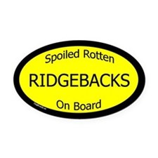 Spoiled Ridgebacks On Board Oval Car Magnet