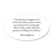 Thomas Jefferson Quote #5 Oval Car Magnet