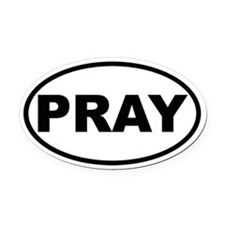 PRAY Oval Car Magnet