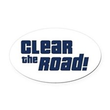 Clear the Road 16th Birthday Oval Car Magnet