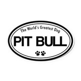 World's Greatest Pit Bull Oval Car Magnet