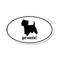 Got Westie? Oval Car Magnet