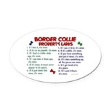 Border Collie Property Laws 2 Oval Car Magnet