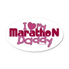 I Love My Marathon Daddy Oval Car Magnet