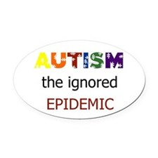 The ignored epidemic Oval Car Magnet