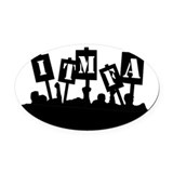 ITMFA Protest Oval Car Magnet