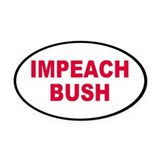 impeach bush... Oval Car Magnet